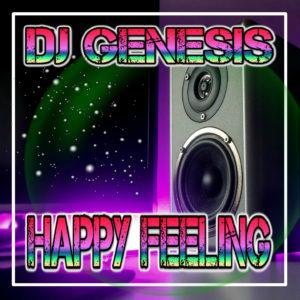 DJ Genesis – Happy Feeling