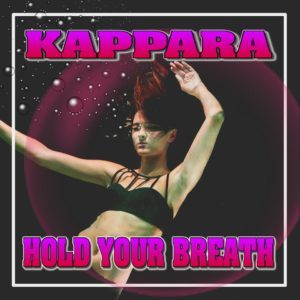 KAPPARA -HOLD YOUR