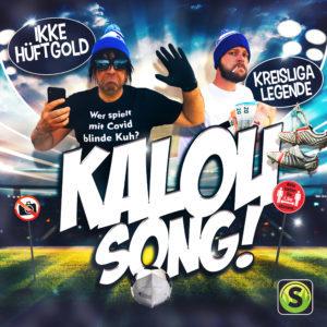Ikke Hüftgold & Kreisligalegende – Kalou Song