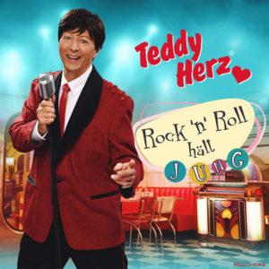 Teddy Herz – Single Cover – Rock'n'Roll hält jung